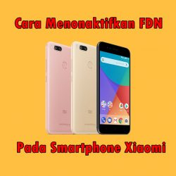 Cara Menonaktifkan FDN Xiaomi