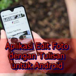 Aplikasi Edit Foto dengan Tulisan